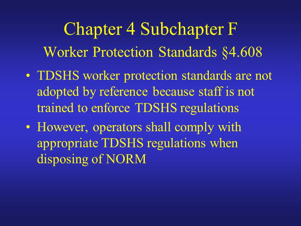 Chapter 4 Subchapter F Worker Protection Standards §4.608