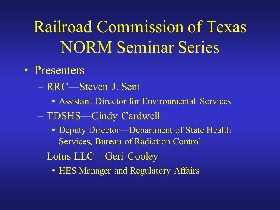 Railroad Commission of Texas NORM Seminar Series