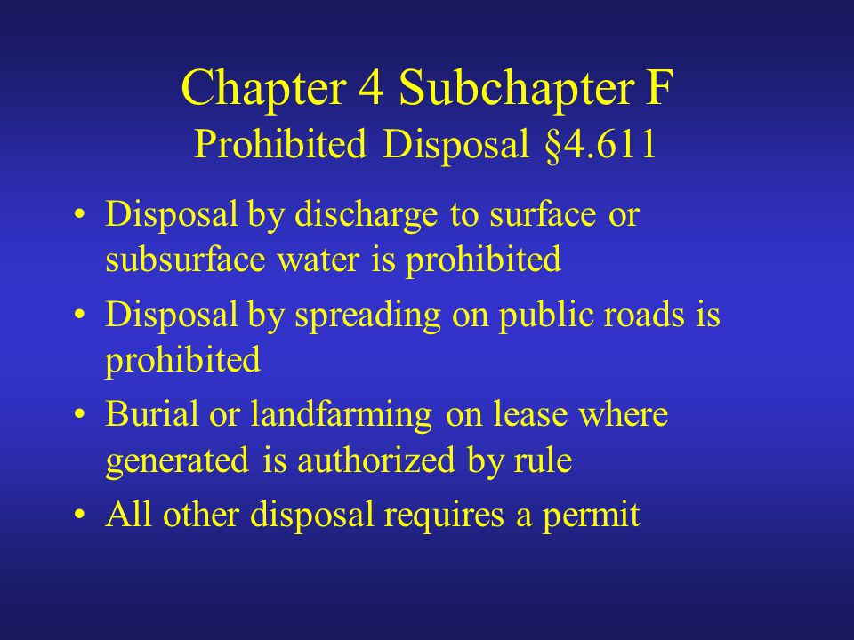Chapter 4 Subchapter F Prohibited Disposal §4.611