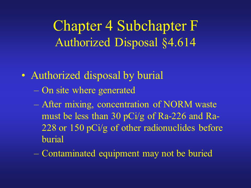 Chapter 4 Subchapter F Authorized Disposal §4.614