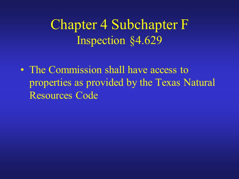 Chapter 4 Subchapter F Inspection §4.629
