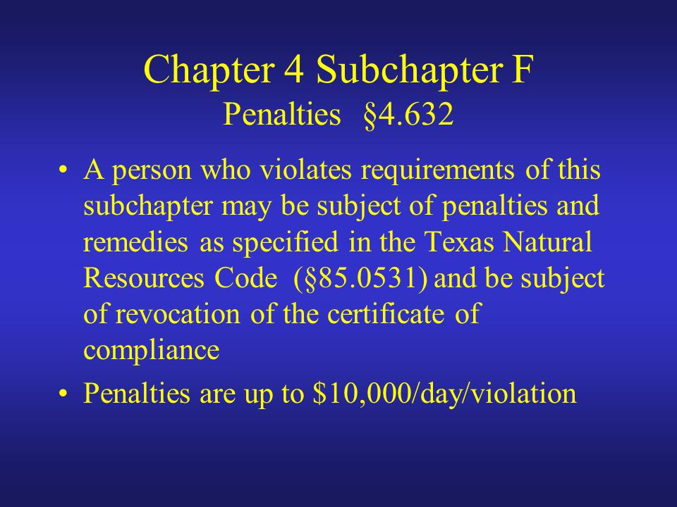Chapter 4 Subchapter F Penalties §4.632