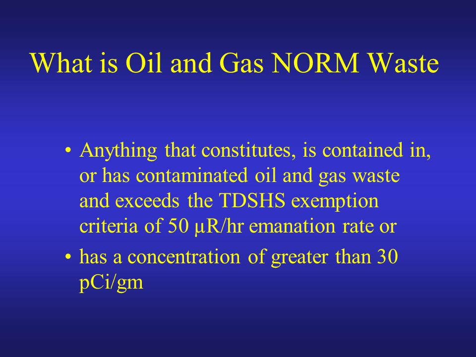 What is Oil and Gas NORM Waste