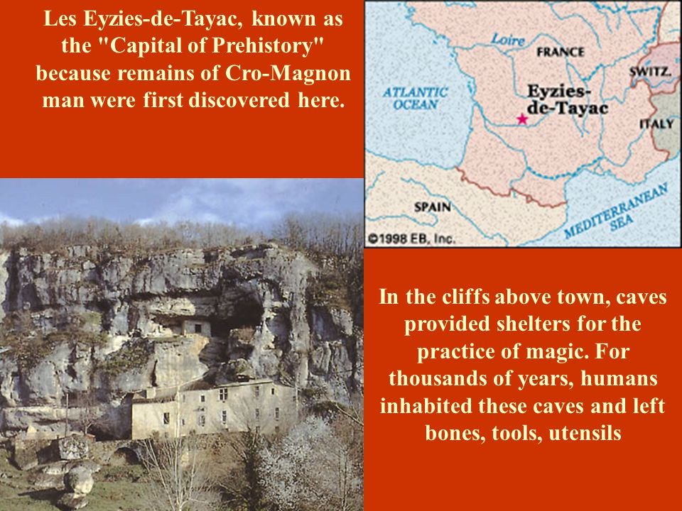 Les Eyzies-de-Tayac, known as the Capital of Prehistory because remains of Cro-Magnon man were first discovered here.