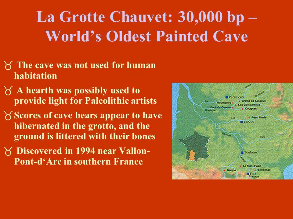 La Grotte Chauvet: 30,000 bp – World's Oldest Painted Cave