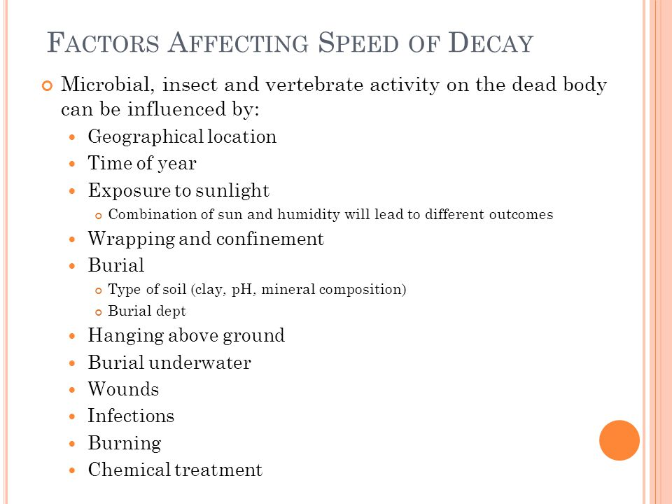 Factors Affecting Speed of Decay