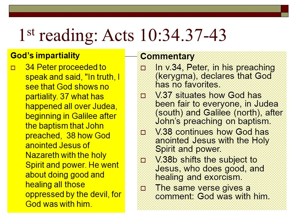 1st reading: Acts 10:34.37-43 Commentary