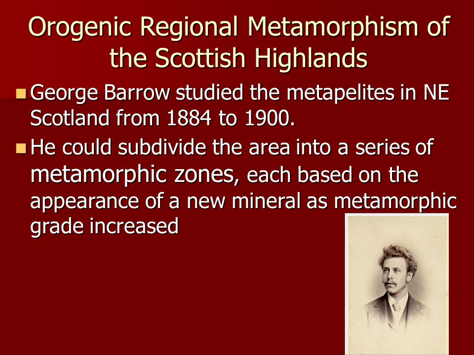 Orogenic Regional Metamorphism of the Scottish Highlands