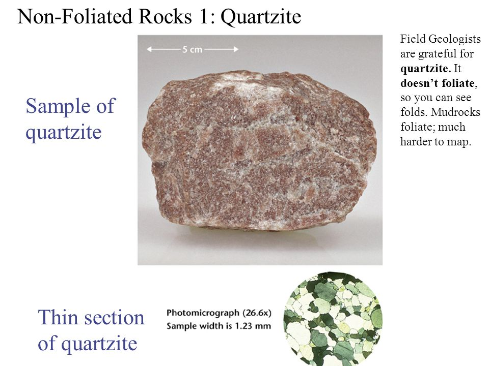 Non-Foliated Rocks 1: Quartzite