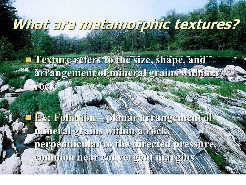 What are metamorphic textures