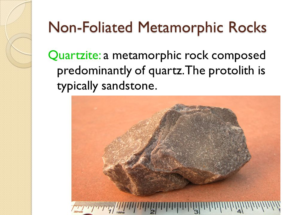 Non-Foliated Metamorphic Rocks