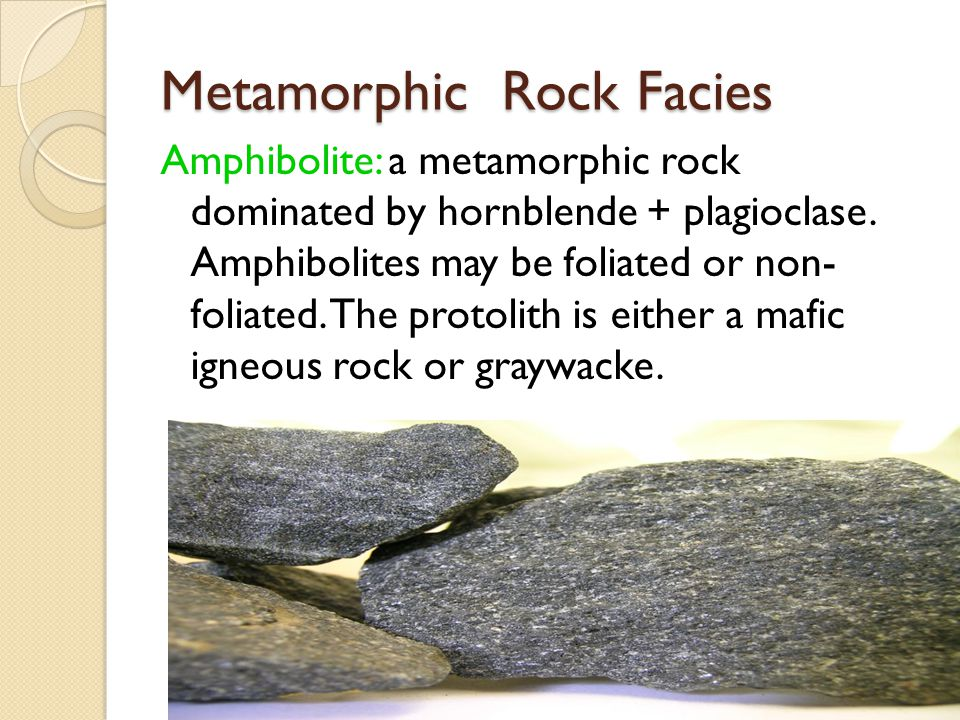 Metamorphic Rock Facies