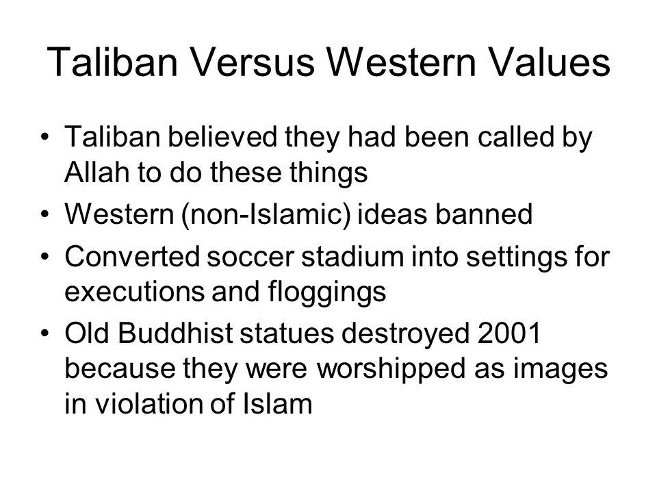 Taliban Versus Western Values