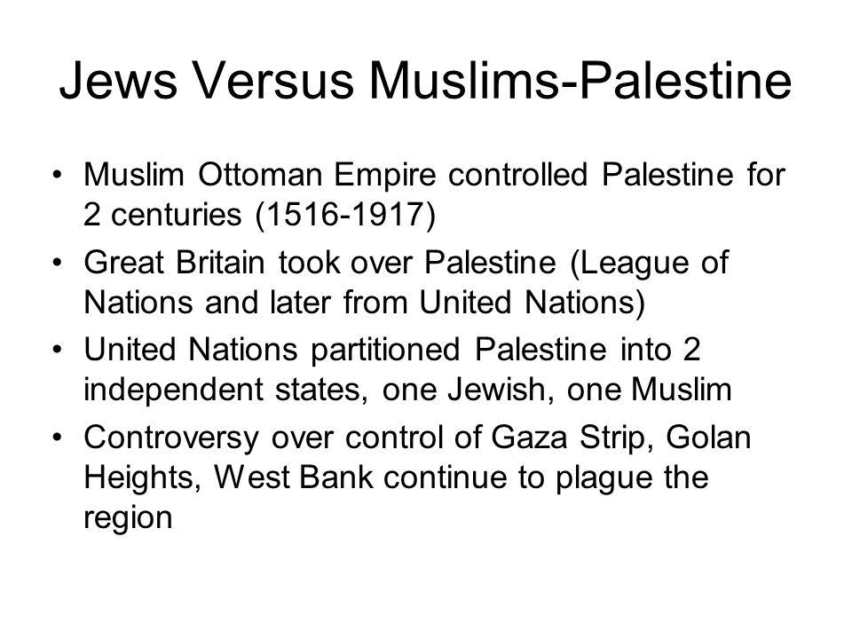 Jews Versus Muslims-Palestine