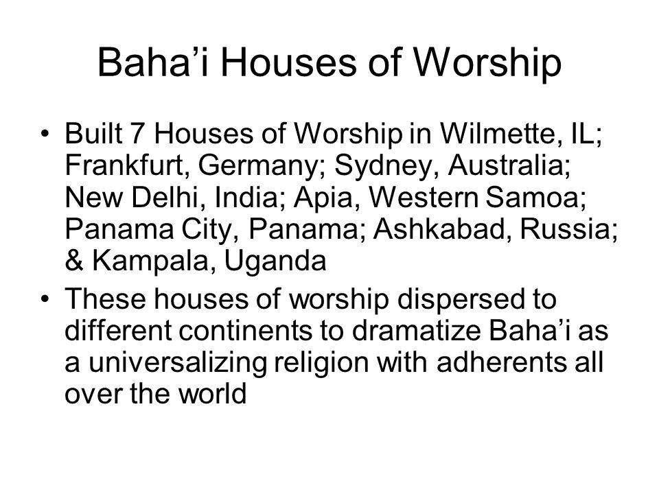Baha'i Houses of Worship