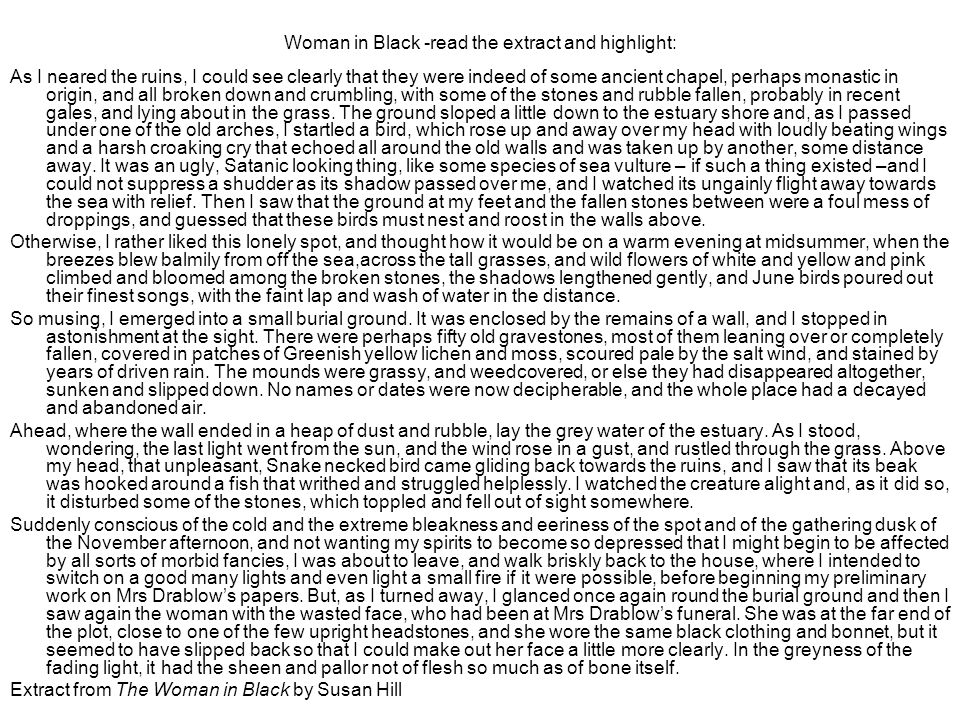 Woman in Black -read the extract and highlight: