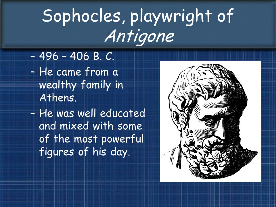 Sophocles, playwright of Antigone