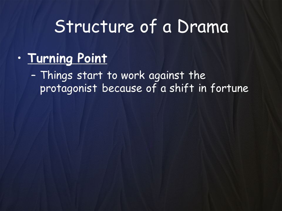 Structure of a Drama Turning Point