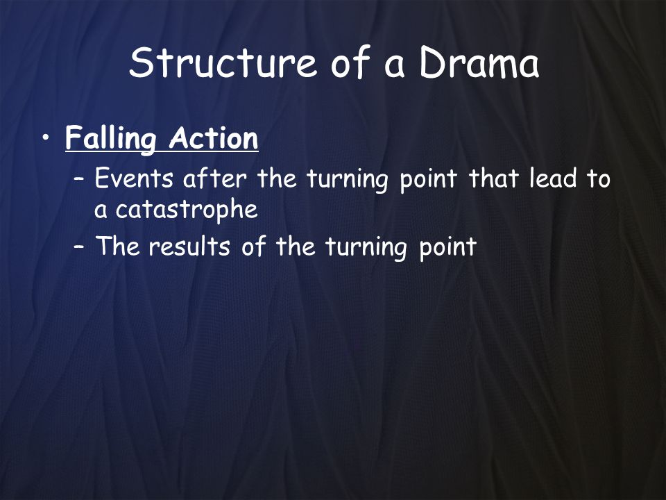 Structure of a Drama Falling Action