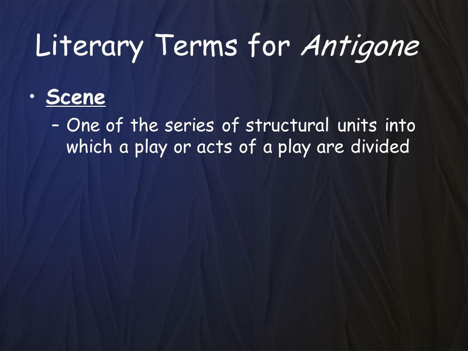 Literary Terms for Antigone