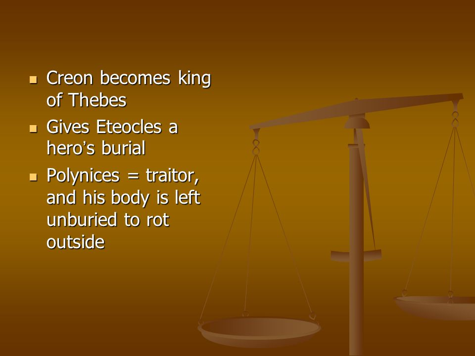 Creon becomes king of Thebes