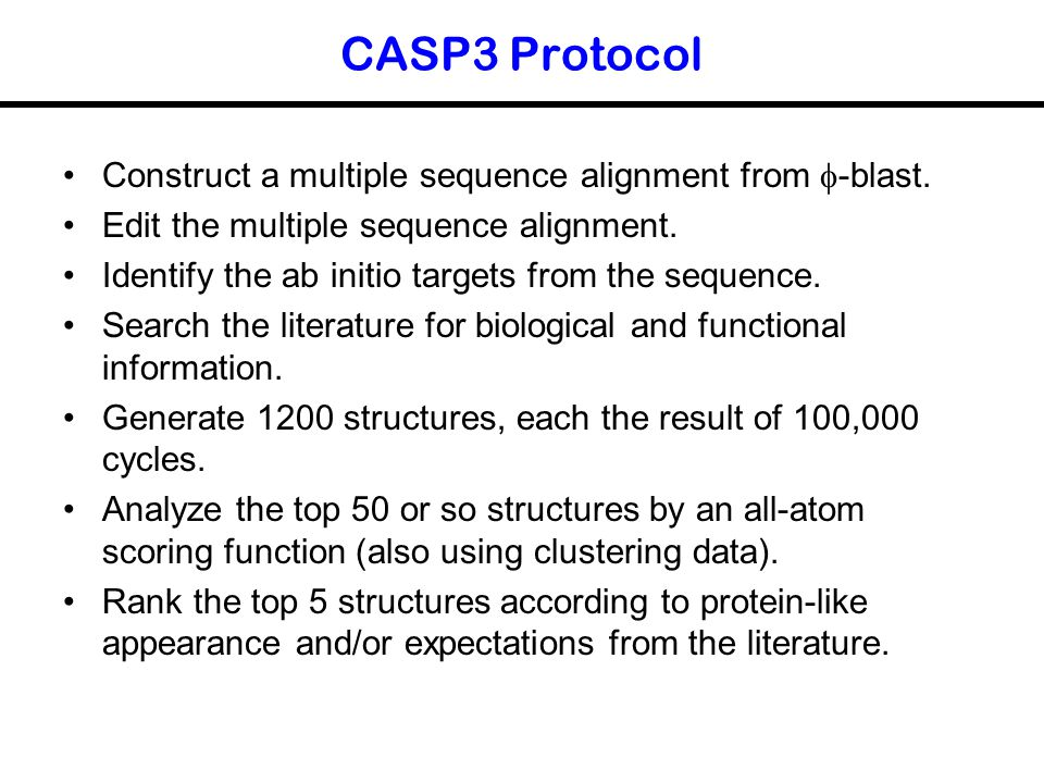 CASP3 Protocol Construct a multiple sequence alignment from f-blast.