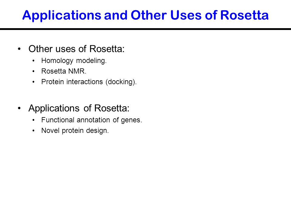 Applications and Other Uses of Rosetta