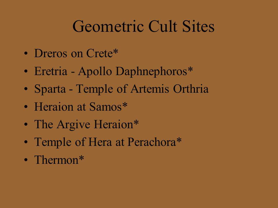 Geometric Cult Sites Dreros on Crete* Eretria - Apollo Daphnephoros*