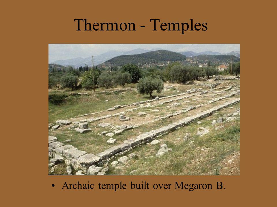 Thermon - Temples Archaic temple built over Megaron B.