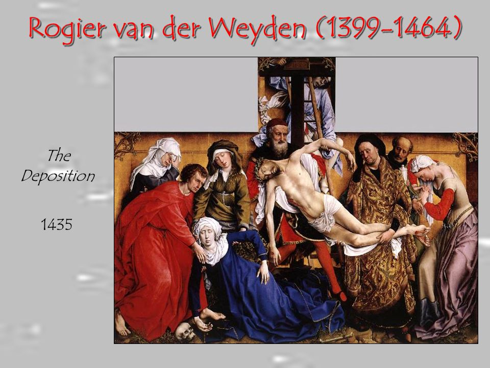 Rogier van der Weyden (1399-1464)
