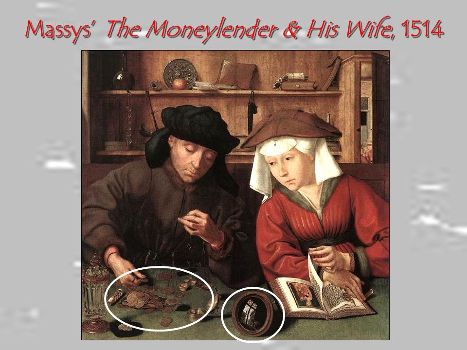Massys' The Moneylender & His Wife, 1514