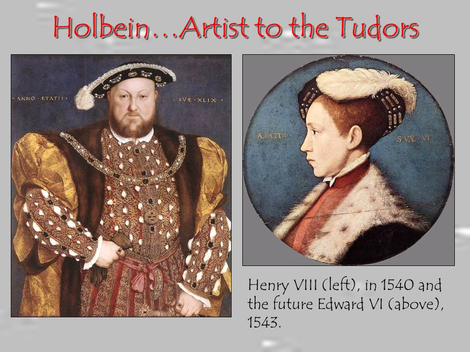 Holbein…Artist to the Tudors