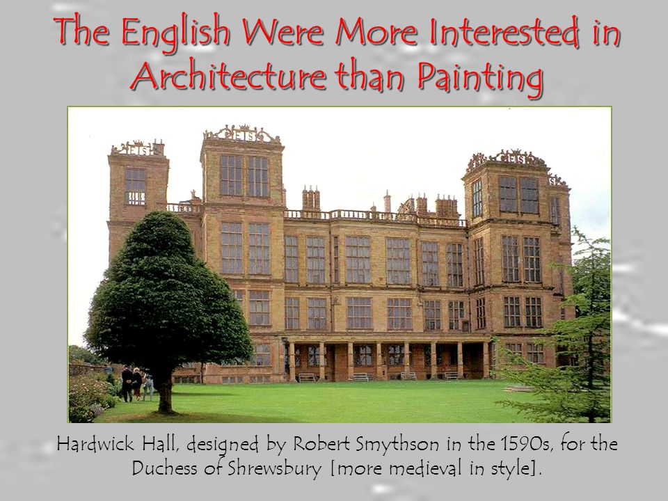 The English Were More Interested in Architecture than Painting