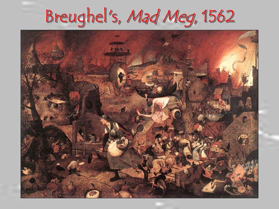 Breughel s, Mad Meg, 1562