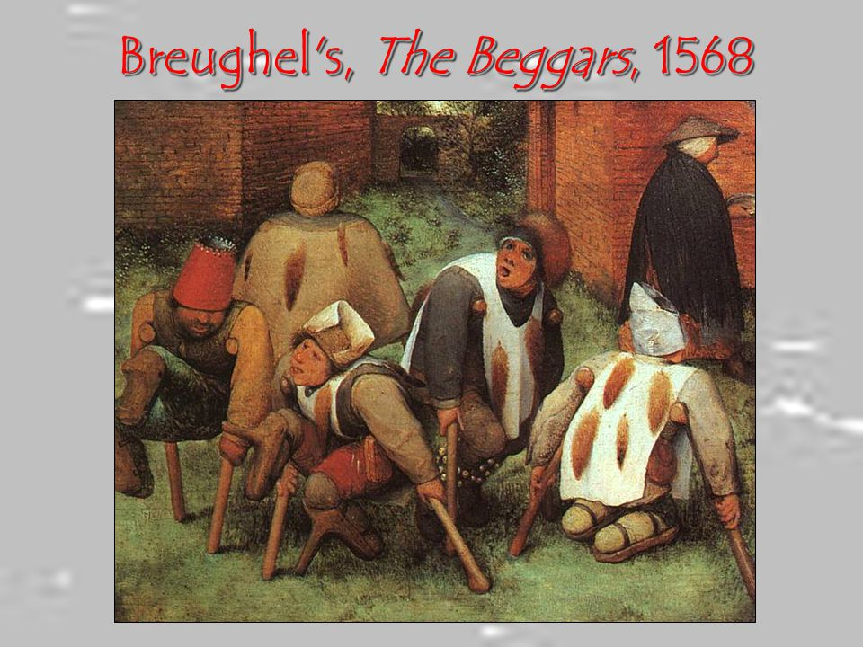 Breughel s, The Beggars, 1568