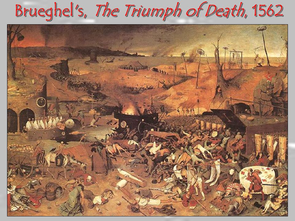 Brueghel s, The Triumph of Death, 1562