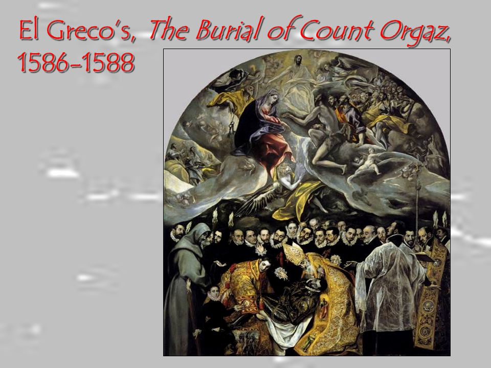 El Greco's, The Burial of Count Orgaz, 1586-1588