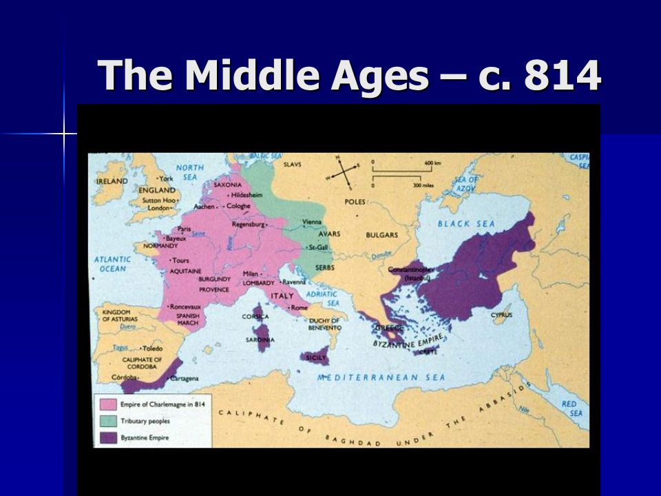 The Middle Ages – c. 814