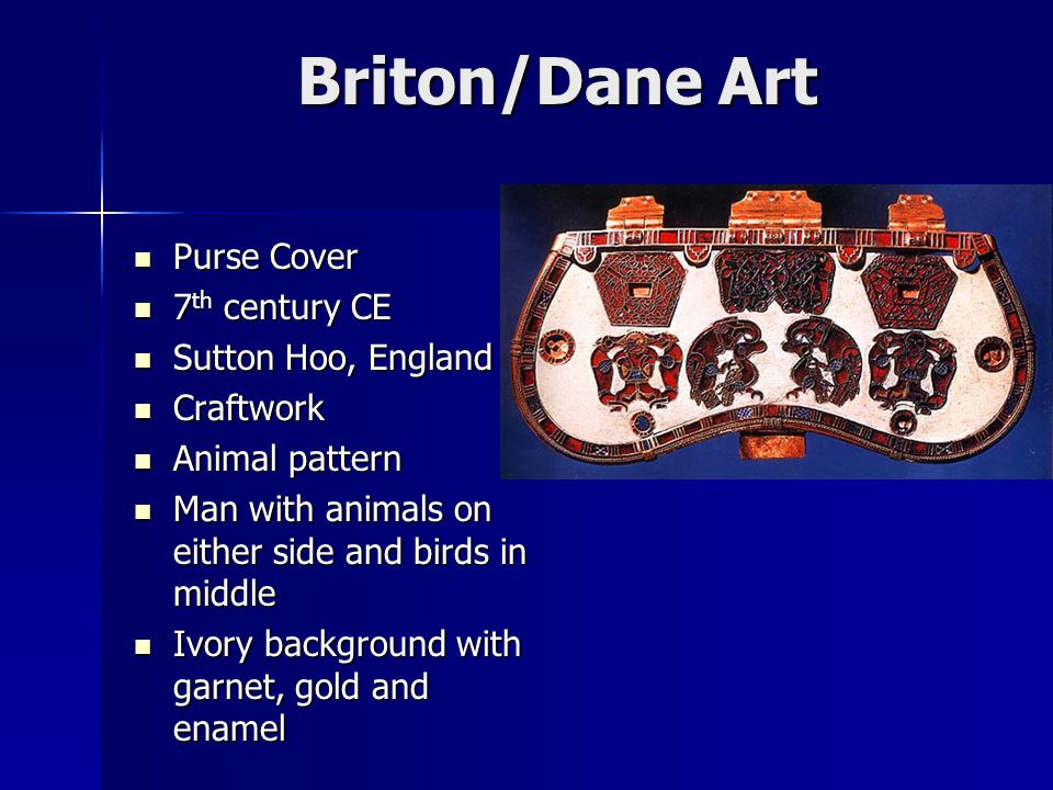 Briton/Dane Art Purse Cover 7th century CE Sutton Hoo, England
