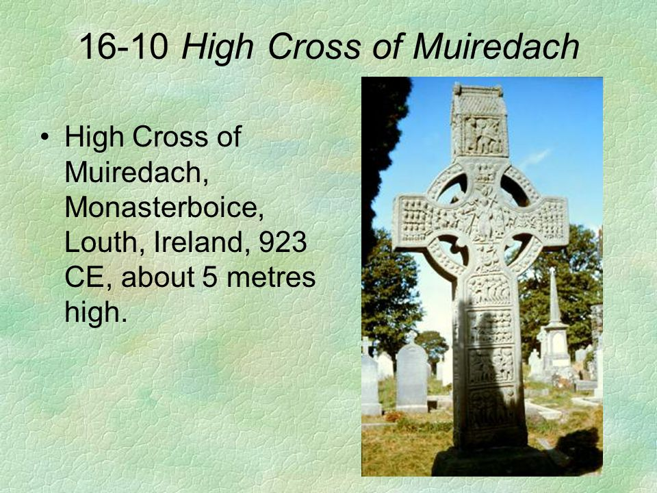 16-10 High Cross of Muiredach