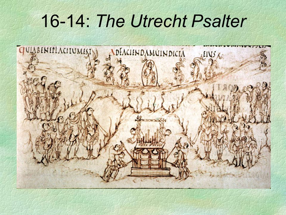 16-14: The Utrecht Psalter