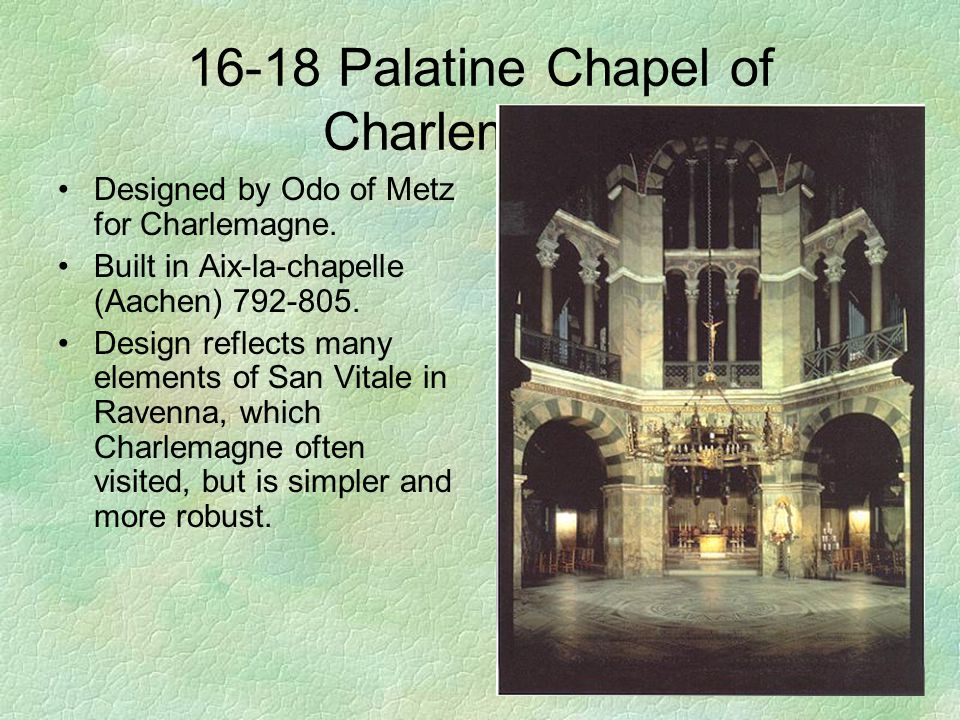 16-18 Palatine Chapel of Charlemagne