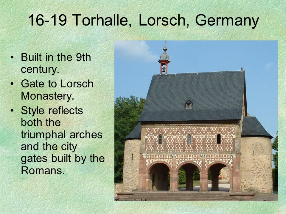 16-19 Torhalle, Lorsch, Germany