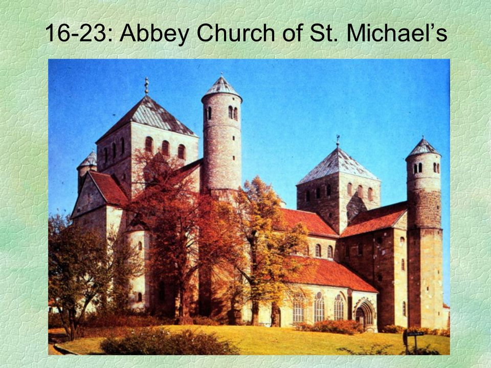 16-23: Abbey Church of St. Michael's