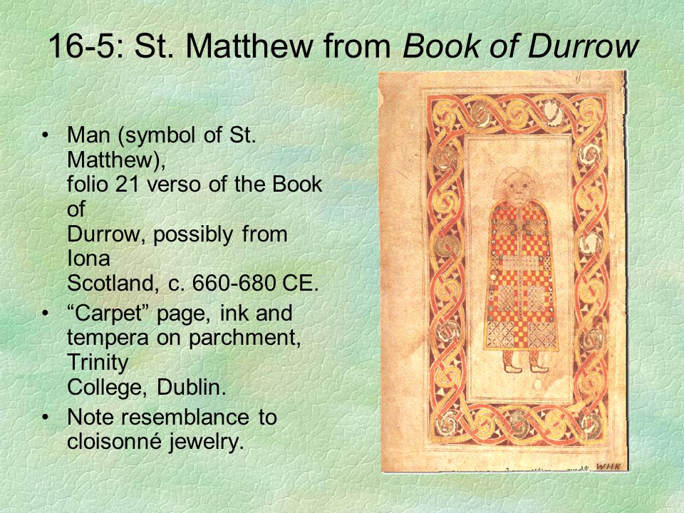 16-5: St. Matthew from Book of Durrow
