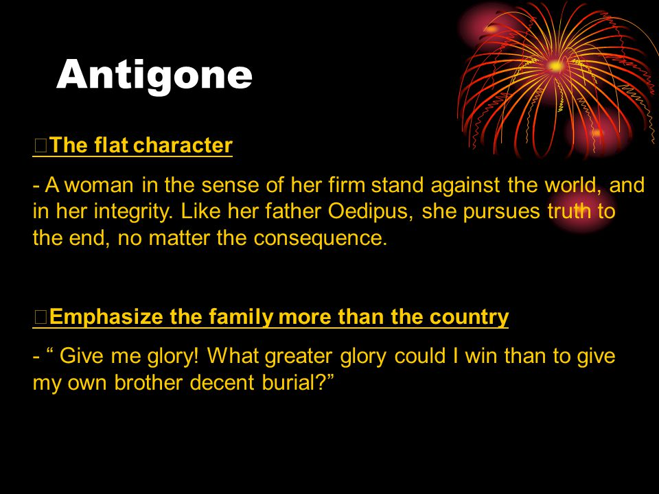 justice in the antigone Antigone summary sophocles  antigone, although it concerns the last events in the mythic history of this family, was the first of the three plays to be written in it, certain elements of plot.