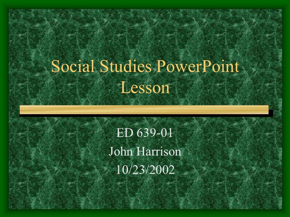 Social Studies PowerPoint Lesson