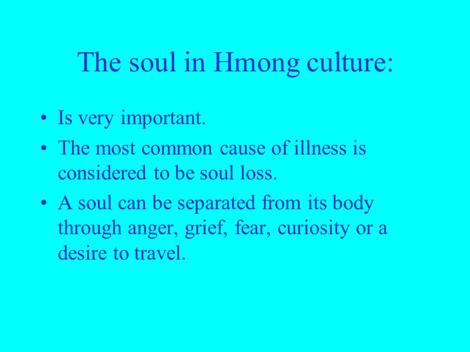 The soul in Hmong culture: