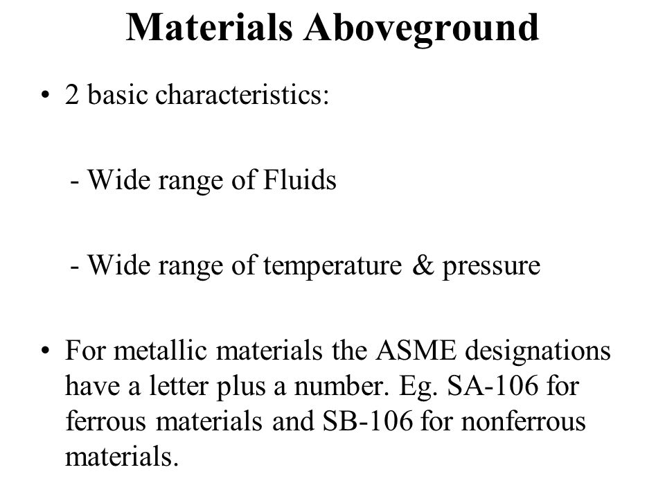 Materials Aboveground