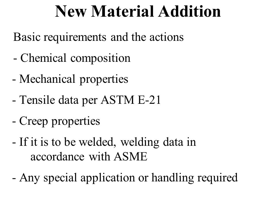 New Material Addition Basic requirements and the actions